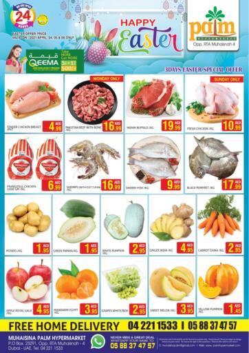 UAE - Dubai Palm Hypermarket Muhaisina LLC offers in D4D Online. Happy Easter. . Till 6th April