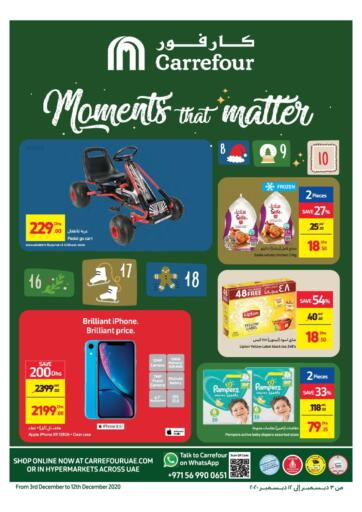 UAE - Ras al Khaimah Carrefour UAE offers in D4D Online. Moments That Matter. Moments That Matter At Carrefour UAE. Get Best Offers On  Home Needs, Groceries, Fresh Foods, Appliances, Gadgets, Electronic Items & Many More At Their Store. Everything At A Single Place Offer Valid Till 12th December 2020. Enjoy Shopping !!. Till 12th December