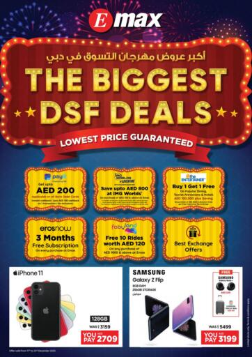 UAE - Ras al Khaimah Emax offers in D4D Online. The Biggest DSF Deals. The Biggest DSF Deals are here at Emax!! Buy TV, Mobiles, Laptops, Speakers And Other Electronic Products At Reduced Prices Before 23rd December. Hurry Now!!. Till 23rd December