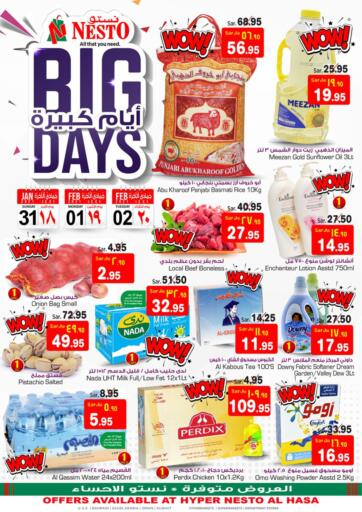 KSA, Saudi Arabia, Saudi - Al Hasa Nesto offers in D4D Online. Big Days. Now you can get your daily products from your favorite brands during 'Big Days ' at Nesto Store! This offer is only valid Till 2nd February 2021.. Till 2nd February