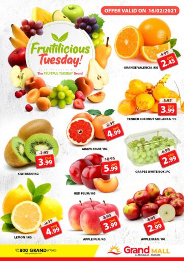 UAE - Sharjah / Ajman Grand Hyper Market offers in D4D Online. Al Musallah, Sharjah. It's Fruitilicious Tuesday & Wow Day at Grand Hyper Market. Exclusive Offer For Fruits & Selected Items. Get Your Favourite Products at Best Prices. This Offer is Valid Only On 16th February 2021. Enjoy Shopping!. Until Stock Last