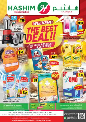 UAE - Sharjah / Ajman Hashim Hypermarket offers in D4D Online. Weekend The Best Deal. Weekend The Best Deal Are Waiting For You At Hashim Hypermarket.Get Your Products At Exiting Offer.Valid Till 15th August 2021.  Enjoy Shopping!!!. Till 15th August