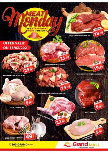 UAE - Sharjah / Ajman Grand Hyper Market offers in D4D Online. Al Musallah - Sharjah. It's Meat Monday & Fresh Deal & Ultra-Low Price Deal at Grand Hyper Market. Exclusive Offer For Meat & Selected Items. Get Your Favourite Products at Best Prices. This Offer is Valid Only On 15th February 2021. Enjoy Shopping!. Until Stock Last