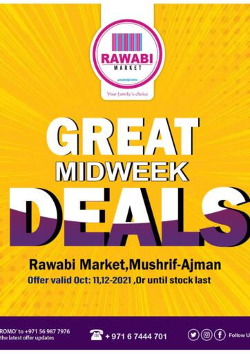UAE - Sharjah / Ajman Rawabi Market Ajman offers in D4D Online. Great Midweek Deals-Mushrif. . Till 12th October