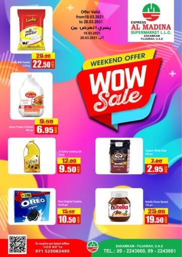 UAE - Fujairah Al Madina Supermarket LLC offers in D4D Online. Wow Deals @ Sakamkam. . Till 20th March