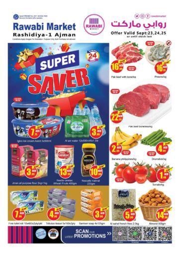 UAE - Sharjah / Ajman Rawabi Market Ajman offers in D4D Online. Super Saver @ Rashidiya. Super Save Now From Rawabi Market. Offer Valid Till 25th September 2021.  Enjoy Shopping!!!. Till 25th September