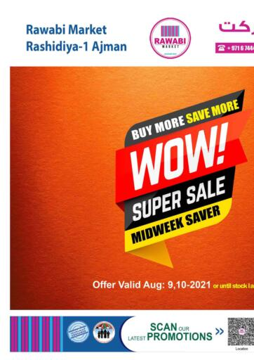 UAE - Sharjah / Ajman Rawabi Market Ajman offers in D4D Online. Super Sale @ Rashidiya. Super Sale Now Available At Rawabi Market.Get Your Products At Best Price.Offer Valid Till 10th August 2021.  Enjoy Shopping!!!. Till 10th August
