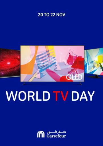 Bahrain Carrefour offers in D4D Online. World TV Day. Take advantage of 'World TV Day' and buy your  products at the best prices from Carrefour!. This offer is valid Till  22nd November  2020. Enjoy Shopping!!!. Till 22nd November